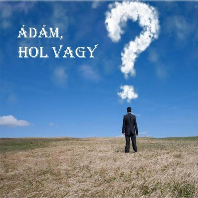Adam hol vagy